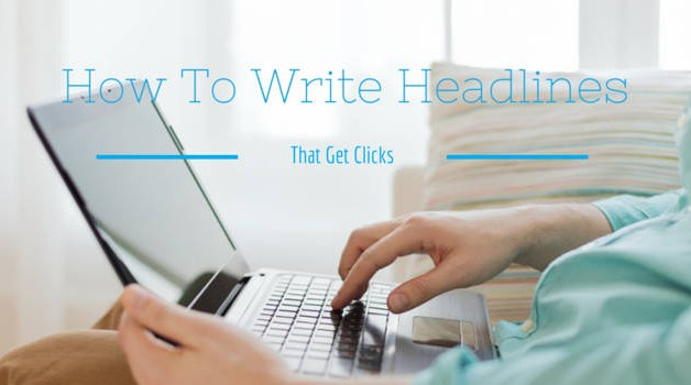 How to write compelling headlines