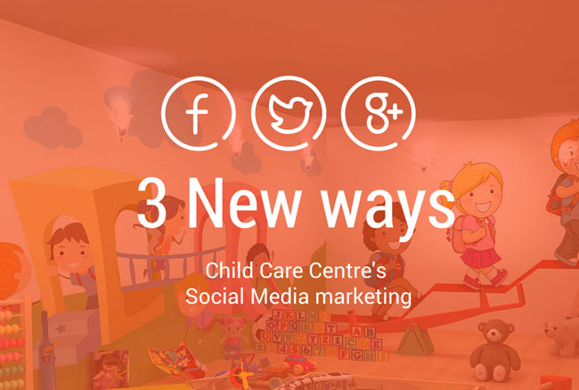 child-care-centres-social-media-marketing