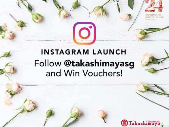 social media marketing campaign Singapore - instagram marketing - Takashimaya Instagram Launch Campaign - Hashmeta
